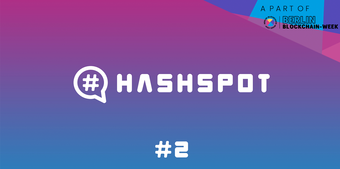 Hashspot #2 Berlin Blockchain Week | Advanced Blockchain AG
